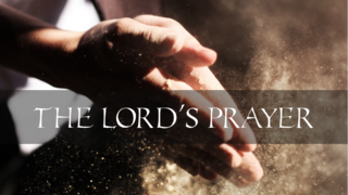The Lord's Prayer: Forgiveness