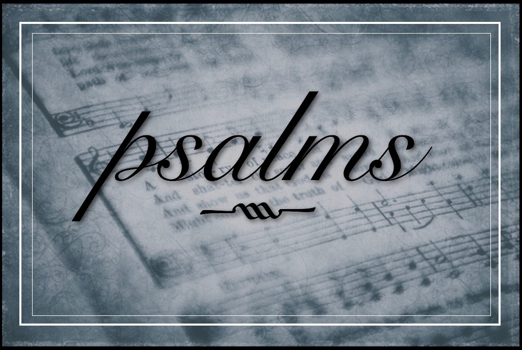 Praying Our Praises – Psalms